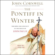 The Pontiff in Winter: Triumph and Conflict in the Reign of John Paul II (Unabridged) audiobook download
