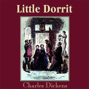 Little-dorrit-unabridged-audiobook