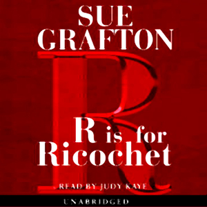 R-is-for-ricochet-a-kinsey-millhone-mystery-unabridged-audiobook