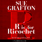R is for Ricochet: A Kinsey Millhone Mystery (Unabridged) audiobook download