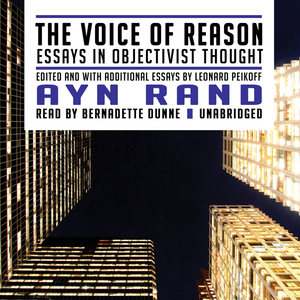 The-voice-of-reason-essays-in-objectivist-thought-unabridged-audiobook