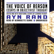 The Voice of Reason: Essays in Objectivist Thought (Unabridged) audiobook download