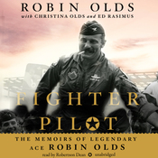 Fighter Pilot: The Memoirs of Legendary Ace Robin Olds (Unabridged) audiobook download