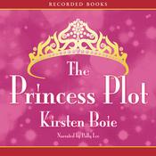 The Princess Plot (Unabridged) audiobook download