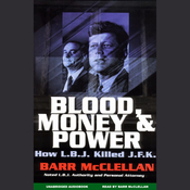 Blood, Money, and Power: How L.B.J. Killed J.F.K. (Unabridged) audiobook download