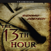 The 13th Hour: A Thriller (Unabridged) audiobook download