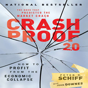Crash Proof 2.0: How to Profit from the Economic Collapse (Unabridged) audiobook download