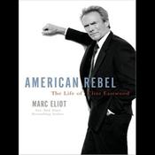American Rebel: The Life of Clint Eastwood (Unabridged) audiobook download