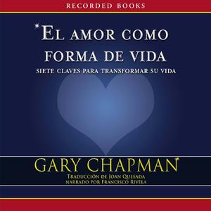 El-amor-como-forma-de-vida-love-as-a-way-of-life-unabridged-audiobook