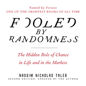 Fooled by Randomness: The Hidden Role of Chance in Life and in the Markets (Unabridged) audiobook download