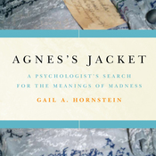 Agnes's Jacket: A Psychologist's Search for the Meanings of Madness (Unabridged) audiobook download