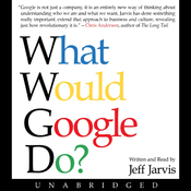 What Would Google Do? (Unabridged) audiobook download