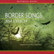 Border Songs (Unabridged) audiobook download