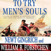 To Try Men's Souls: A Novel of George Washington and the Fight for American Freedom (Unabridged) audiobook download