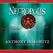 Necropolis: The Gatekeepers, Book 4 (Unabridged) audiobook download