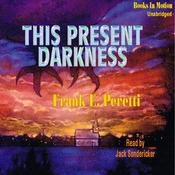 This Present Darkness (Unabridged) audiobook download