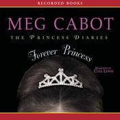 Forever Princess: Princess Diaries Volume 10 (Unabridged) audiobook download