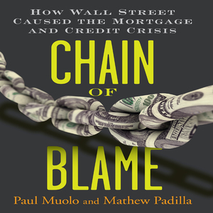 Chain-of-blame-how-wall-street-caused-the-mortgage-and-credit-crisis-unabridged-audiobook