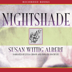 Nightshade-a-china-bayles-mystery-unabridged-audiobook