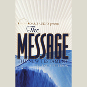 The Message: The New Testament in Contemporary Language (Unabridged) audiobook download