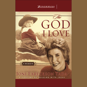 The God I Love: A Lifetime of Walking with Jesus (Unabridged) audiobook download