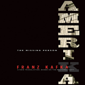 Amerika: The Missing Person: A New Translation by Mark Harman Based on the Restored Text (Unabridged) audiobook download