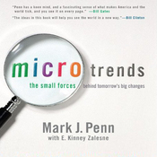 Microtrends: The Small Forces Behind Tomorrow's Big Changes (Unabridged) audiobook download