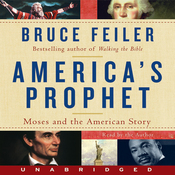 America's Prophet: Moses and the American Story (Unabridged) audiobook download