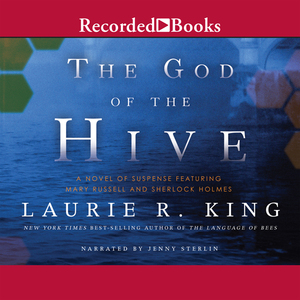 The-god-of-the-hive-a-novel-of-suspense-featuring-mary-russell-and-sherlock-holmes-unabridged-audiobook