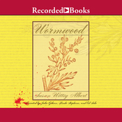 Wormwood: A China Bayles Mystery (Unabridged) audiobook download