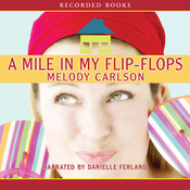 A Mile in My Flip-Flops (Unabridged) audiobook download