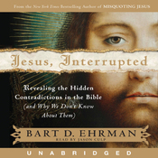 Jesus, Interrupted: Revealing the Hidden Contradictions in the Bible (Unabridged) audiobook download