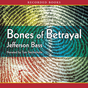 Bones of Betrayal: A Body Farm Novel (Unabridged) audiobook download