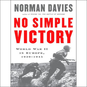 No Simple Victory: World War II in Europe, 1939-1945 (Unabridged) audiobook download