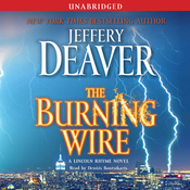 The Burning Wire: A Lincoln Rhyme Novel (Unabridged) audiobook download