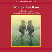 Wrapped in Rain: A Novel of Coming Home (Unabridged) audiobook download