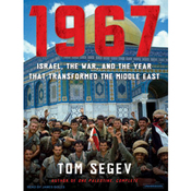 1967: Israel, the War, and the Year That Transformed the Middle East (Unabridged) audiobook download