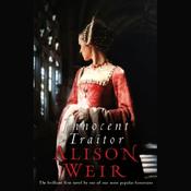 Innocent Traitor: A Novel of Lady Jane Grey (Unabridged) audiobook download