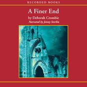 A Finer End: A Duncan Kincaid / Gemma James Novel (Unabridged) audiobook download