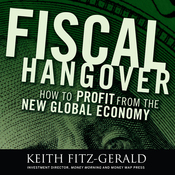 Fiscal Hangover: How to Profit from the New Global Economy (Unabridged) audiobook download