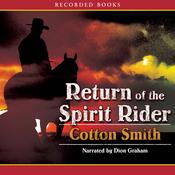 Return of the Spirit Rider (Unabridged) audiobook download