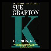 K Is for Killer: A Kinsey Millhone Mystery (Unabridged) audiobook download