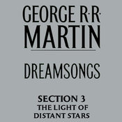 Dreamsongs, Section 3: The Light of Distant Stars, from Dreamsongs (Unabridged Selections) audiobook download