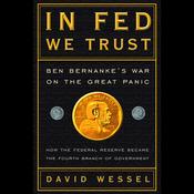 In Fed We Trust: Ben Bernanke's War on the Great Panic (Unabridged) audiobook download