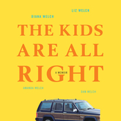 The Kids Are All Right: A Memoir (Unabridged) audiobook download