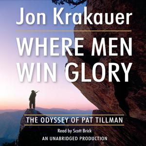 Where-men-win-glory-the-odyssey-of-pat-tillman-unabridged-audiobook