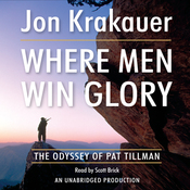 Where Men Win Glory: The Odyssey of Pat Tillman (Unabridged) audiobook download