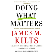 Doing What Matters: How to Get Results That Make a Difference (Unabridged) audiobook download