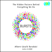 Bursts: The Hidden Pattern Behind Everything We Do (Unabridged) audiobook download