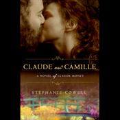 Claude & Camille: A Novel of Monet (Unabridged) audiobook download